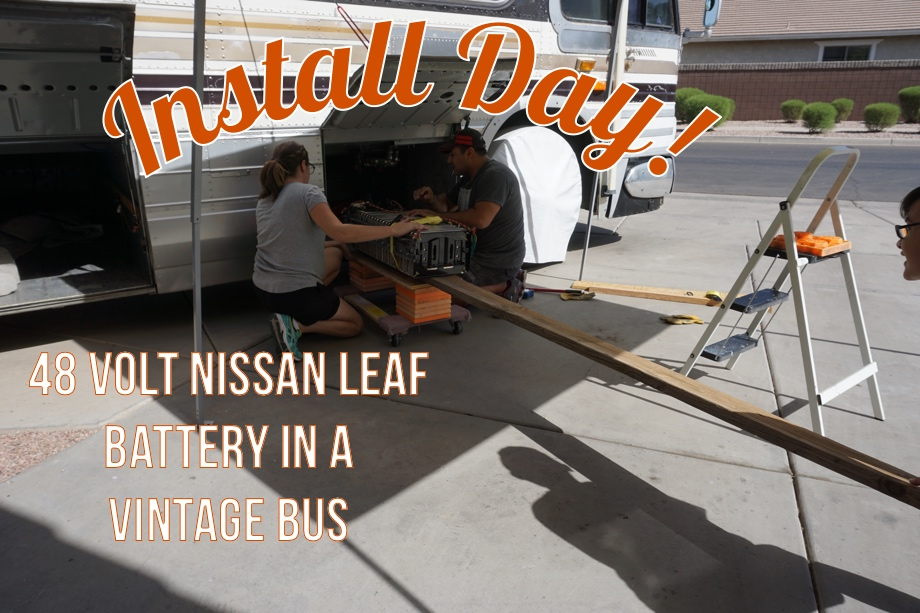 A Hacker's Take on RV House Batteries: Part 6 - Installing the Nissan Leaf Battery in the Bus