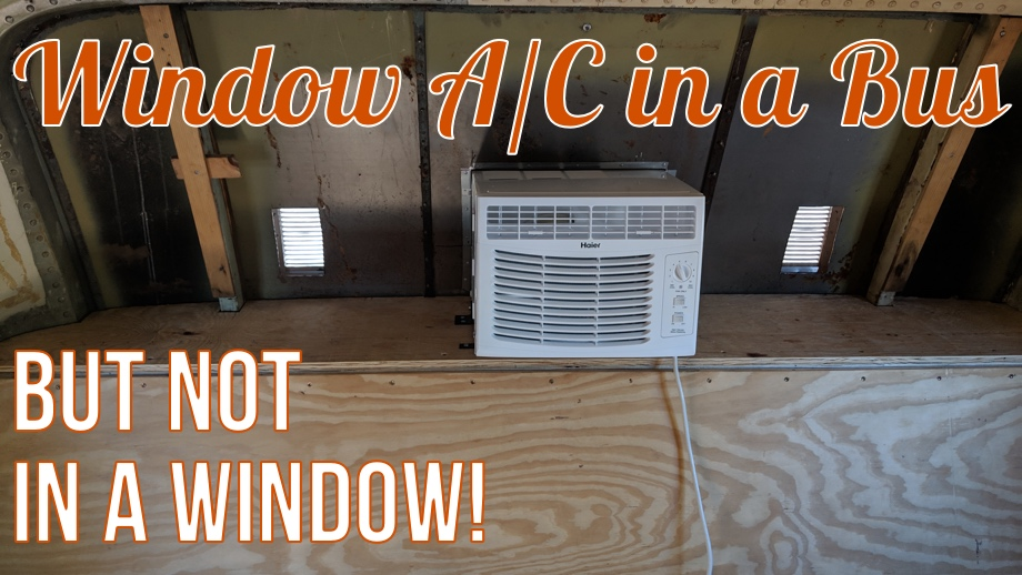 Installing a Window A/C Unit (but not in a window)