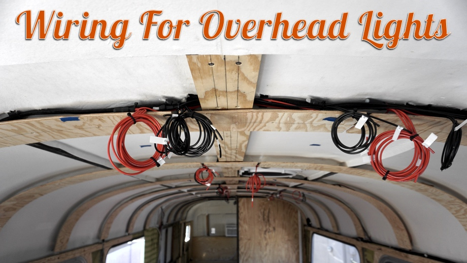 Wiring for Overhead Lights