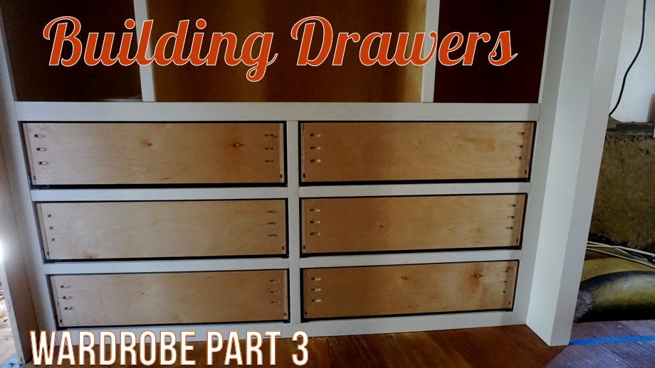 The Wardrobe - Part 3: Building Drawers with Under-mount Slides