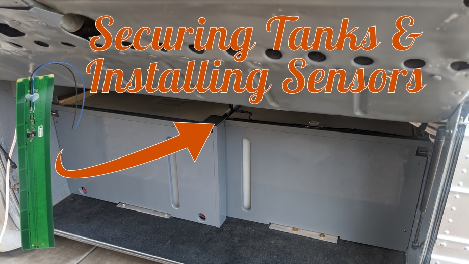 Securing the Water Tanks and Installing SeeLevel Tank Sensors