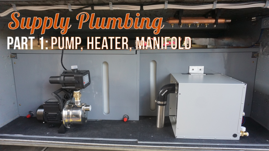 Water Supply Components - Part 1: Pump, Heater, Manifold
