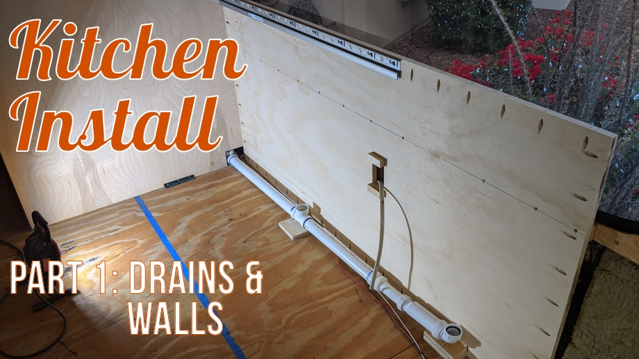 Kitchen Install - Part 1: Drains & Walls