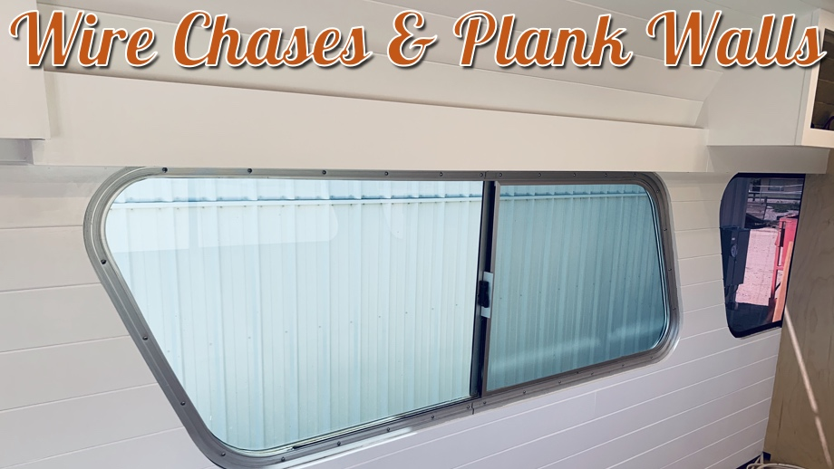 Wire Chases & Plank Walls