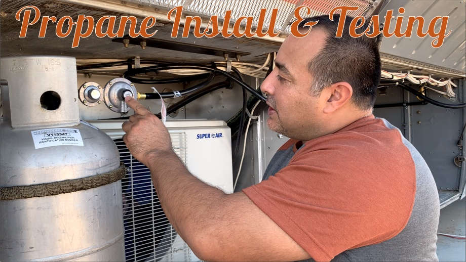 Propane Install and Testing