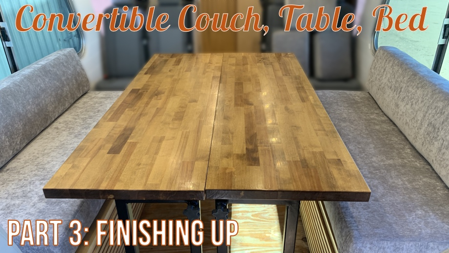 Convertible Couch, Table, Bed - Part 3: Putting It All Together & the Final Results
